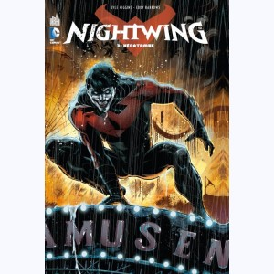 Nightwing : Tome 3, Hécatombe