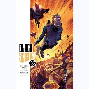 Black Science : Tome 3, L'impossible Odyssée