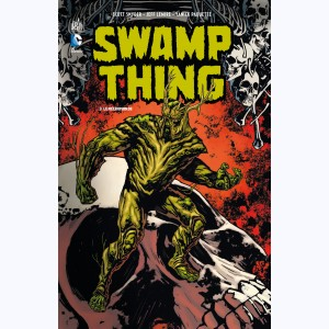 Swamp Thing : Tome 3, Le Nécromonde