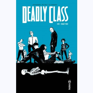 Deadly Class : Tome 1, Reagan Youth
