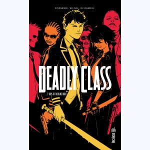 Deadly Class : Tome 2, Kids of the black hole