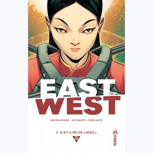 "East of West : Tome 3, Il n'y a pas de ""nous"""