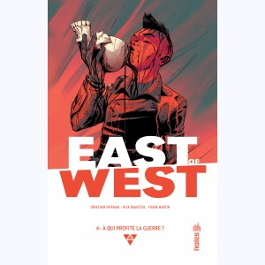 East of West : Tome 4, À qui profite la guerre ?