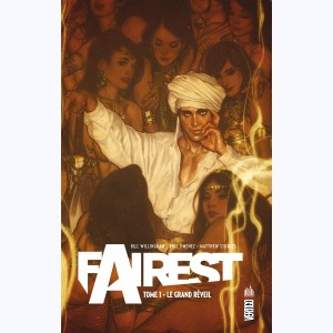 Fairest : Tome 1, Le grand réveil