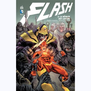 Flash : Tome 2, La révolte des lascars