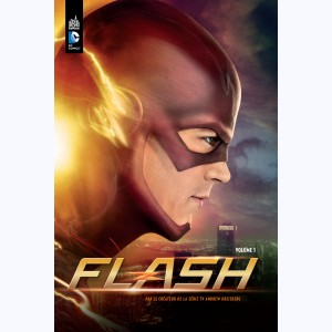 Flash la série TV : Tome 1