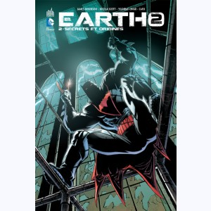 Earth 2 : Tome 2, Secrets et Origines