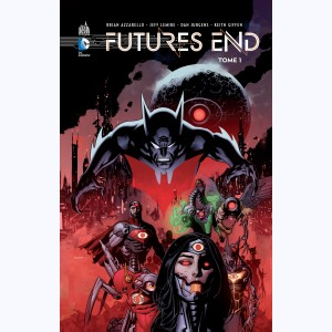 Futures End : Tome 1