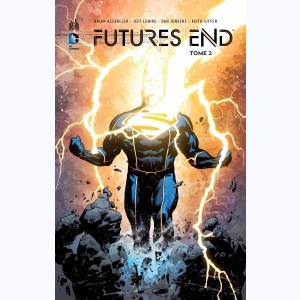 Futures End : Tome 2