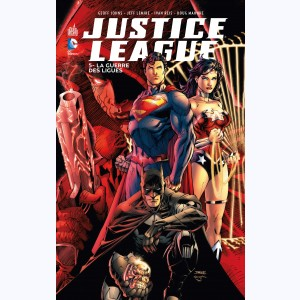 Justice League : Tome 5, La Guerre des Ligues