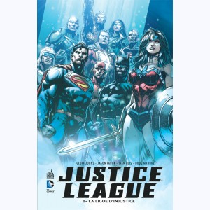 Justice League : Tome 8, La ligue d'injustice