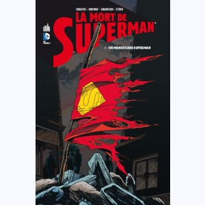 La mort de Superman : Tome 1, Un monde sans Superman
