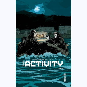 The Activity : Tome 2
