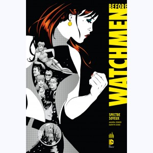 Before Watchmen : Tome 4, Spectre Soyeux