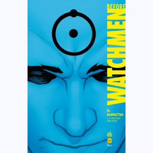 Before Watchmen : Tome 8, Dr Manhattan