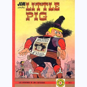 Les Aventures de Jim et Heppy (Jim L'astucieux) : Tome 3, Jim contre Little Pig