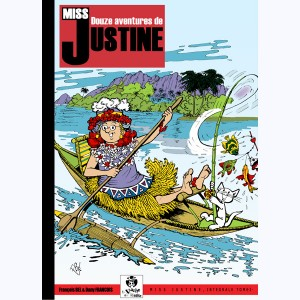Miss Justine : Tome 3