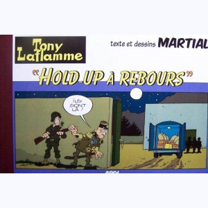 "Tony Laflamme : Tome 8, ""Hold-up à rebours"""