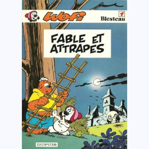 Wofi : Tome 1, Fables et attrapes