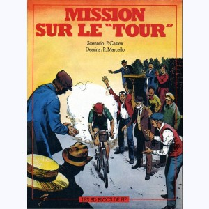 "Mission sur le ""Tour"""