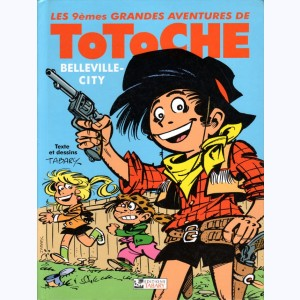 Totoche : Tome 6, Belleville city