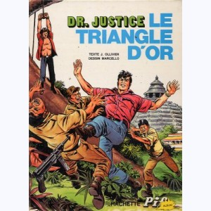 Docteur (Dr) Justice : Tome 1, Le triangle d'or