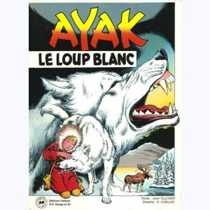 Ayak le loup blanc : Tome 1