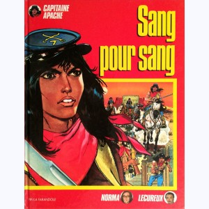 Capitaine Apache : Tome 5, Sang pour sang
