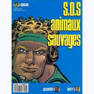 Cogan : Tome 1, Sos animaux sauvages