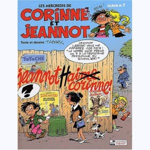 Corinne et Jeannot : Tome 7, Jeannot hai...me Corinne