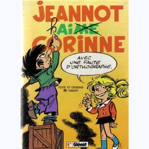 Corinne et Jeannot : Tome 4, Jeannot hai...me Corinne :