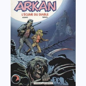 Arkan, L'écume du diable