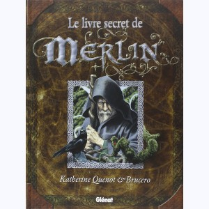 Le livre secret de..., Le livre secret de merlin