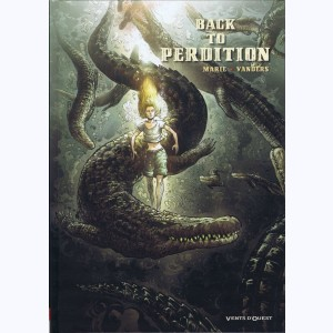 Back to Perdition : Tome 2
