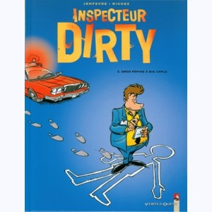Inspecteur Dirty : Tome 2, Gros pépins à Big Apple