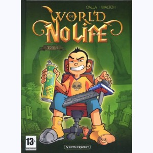 World of no life : Tome 1, Level 1