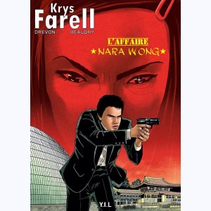 Krys Farell : Tome 2, l'Affaire Nara Wong