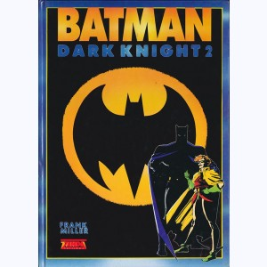 Batman - The Dark Knight Returns : Tome 2, Triomphe