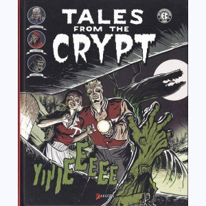 Tales from the Crypt : Tome 1