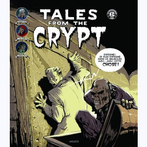 Tales from the Crypt : Tome 2