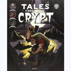 Tales from the Crypt : Tome 3