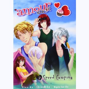 Amour sucré : Tome 2, Speed Camping