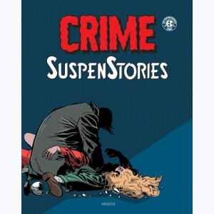 Crime SuspenStories : Tome 2