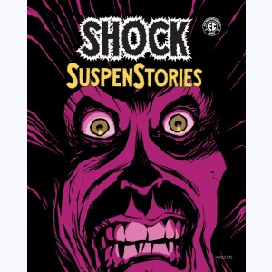 Shock SuspenStories : Tome 1