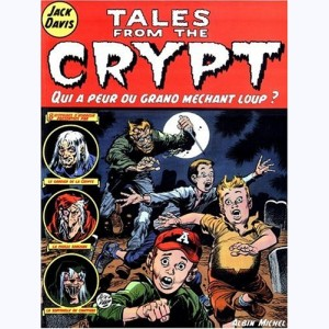Tales from the Crypt : Tome 2, Qui a peur du grand méchant loup ?