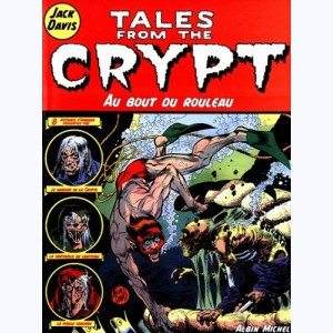Tales from the Crypt : Tome 6, Au bout du rouleau
