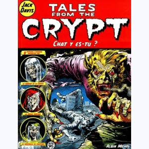 Tales from the Crypt : Tome 7, Chat y es-tu ?