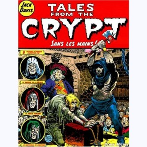 Tales from the Crypt : Tome 8, Sans les mains !