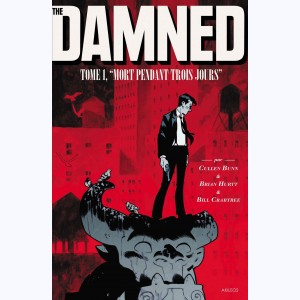 The Damned : Tome 1, Mort pendant trois jours