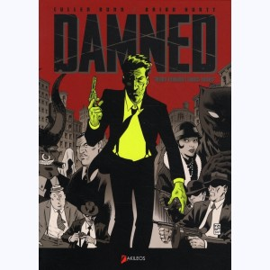 The Damned : Tome 1, Mort pendant trois jours :